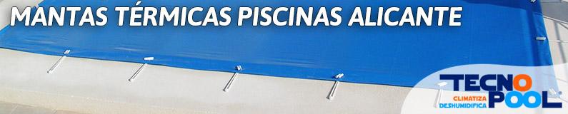 Mantas térmicas piscinas Alicante